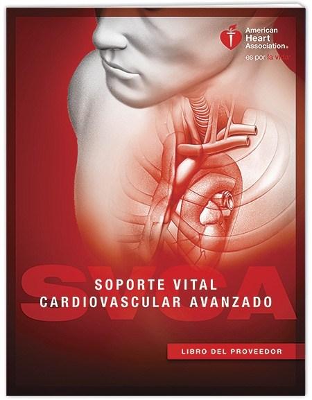 CURSO DE SOPORTE VITAL CARDIOVASCULAR AVANZADO SVCA / ACLS 30 Nov-1Dic